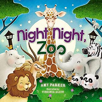 Night Night - Zoo by Amy Parker - 9781400310142 Book