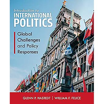 Introduction to International Politics - Global Challenges and Policy