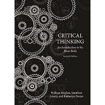 Critical Thinking - An Introduction to the Basic Skills (7th Revised e