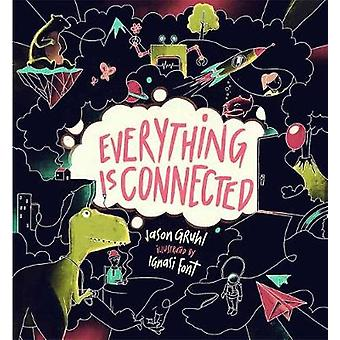 Everything Is Connected by Jason Gruhl - 9781611806311 Book