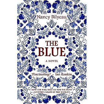 The Blue by Nancy Bilyeau - 9781839011771 Book