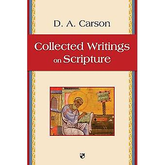Collected Writings on Scripture by D. A. Carson - 9781844744473 Book