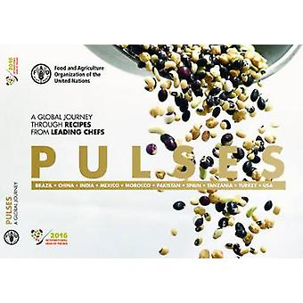 Pulses - a global journey through recipes from leading chefs by Food a