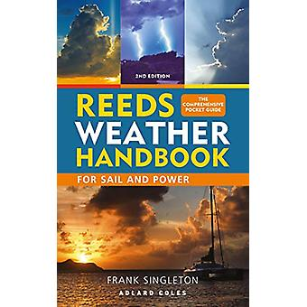 Reeds Weather Handbook 2nd edition by Frank Singleton - 9781472965066