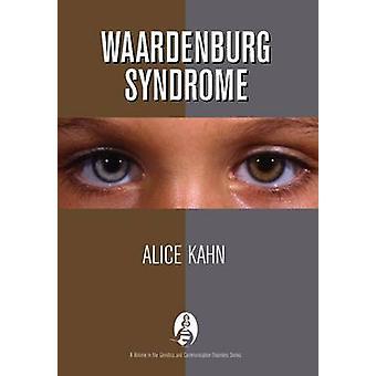Waardenburg Syndrome by Alice Kahn - 9781597560214 Book