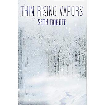 Thin Rising Vapors by Seth Rogoff - 9781944697709 Book