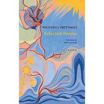 Selected Poems by Nikiforos Vrettakos - 9786185048303 Book