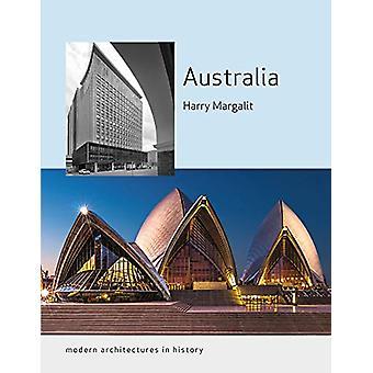Australien - Moderne Architekturen in der Geschichte von Harry Margalit - 978178