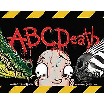 ABC Death by Shane Hawley - 9781943735464 Book