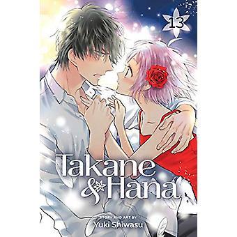Takane & Hana - Vol. 13 by Yuki Shiwasu - 9781974710775 Book
