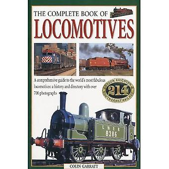 Complete Book of Locomotives [Illustrated]
