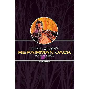 F. Paul Wilsons Repairman Jack ScarLip Redux by F Paul Wilson & By artist Antonio Fuso