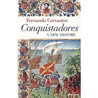 Conquistadores by Cervantes & Fernando