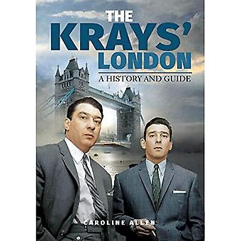 The Krays' London: A History and Guide