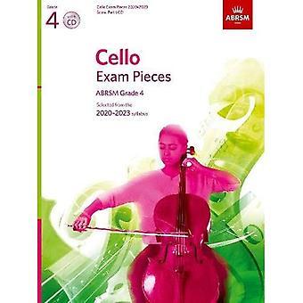 Pièces d'examen de violoncelle 2020-2023, ABRSM Grade 4, Score, Part & CD: Selecteda du programme 2020-2023 (Pièces d'examen ABRSM)