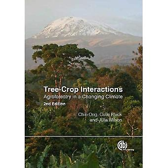 Tree-Crop Interactions: Agroforestry in a Changing Climate