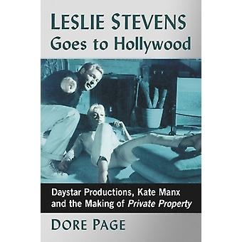 Leslie Stevens Goes to Hollywood by Page & Dore