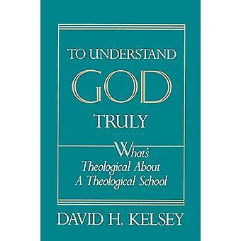 Per capire veramente Dio - Cos'è teologica di una Schoo teologica