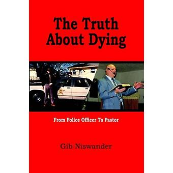 The Truth About Dying by Gib Niswander - 9781420832105 Book