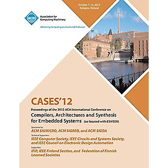 Cases 12 Proceedings of the 2012 ACM International Conference on Comp