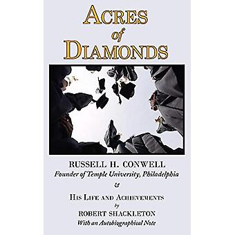 Acres of Diamonds - The Russell Conwell (Founder of Temple University)