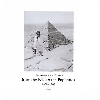 From the Nile to the Euphrates by Munro & John Associate Professor of History & Birmingham University & UK