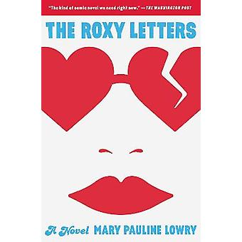 The Roxy Letters A Novel