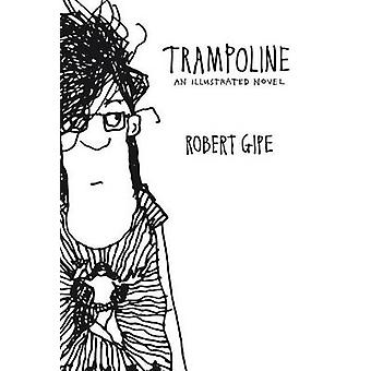 Trampoline par Robert Gipe