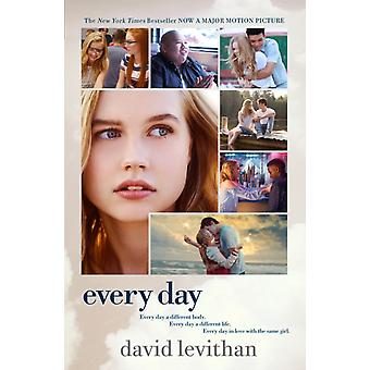 Every Day Movie TieIn Edition by David Levithan