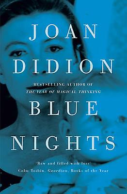 Blue Nights 9780007432905 by Joan Didion