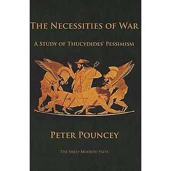 The Necessities of War by Peter Pouncey