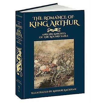 Romanze von König Artus und seinen Rittern der Tafelrunde von Thomas Malory