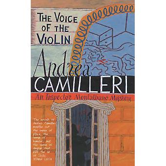 The Voice of the Violin by Andrea Camilleri - 9780330492997 Book
