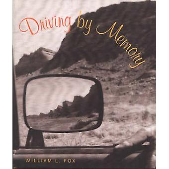 Driving by Memory by William L. Fox - 9780826319449 Book