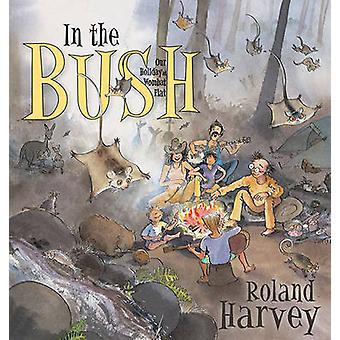 In the Bush - Our Holiday at Wombat Flat by Roland Harvey - Roland Har
