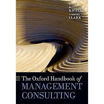 Oxford håndboken av konsulenttjenester av Matthias Kipping - Ti