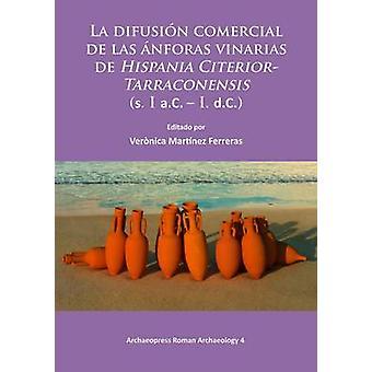 La Difusion Comercial de las Anforas Vinarias de Hispania Citerior-Ta