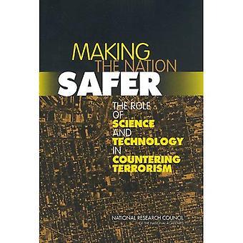 La nazione più sicure: il ruolo della scienza e della tecnologia nella lotta al terrorismo