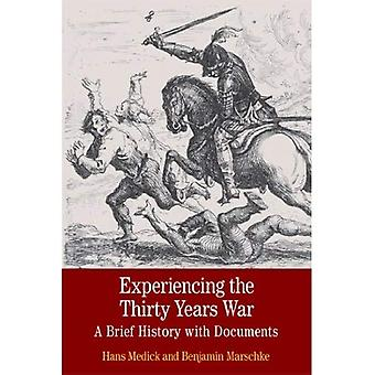 Experiencing the Thirty Years War