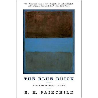 De blauwe Buick: New and Selected Poems
