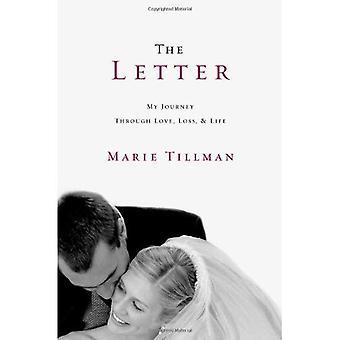 La carta: Mi viaje a través del amor, la pérdida y la vida