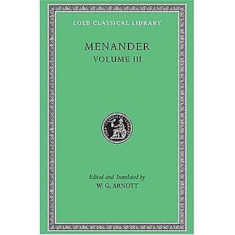 Volume III, Samia. Sikyonioi. Synaristosai. Phasma. Niet-geïdentificeerde fragmenten. (Loeb Classical Library), Vol. 3