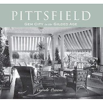Pittsfield: Gem City i förgyllda åldern