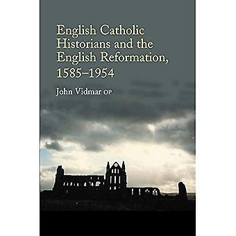 Englischen katholischen Historiker und der englischen Reformation