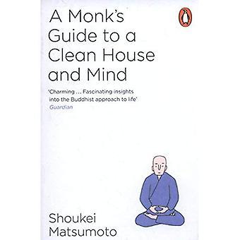 Przewodnik mnicha do czysty dom i umysłu