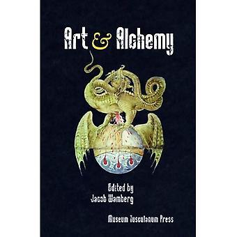 Konst och alkemi [illustrerad]