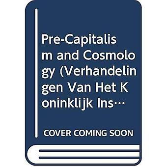 Avant le capitalisme et la cosmologie. BRILL. 1986.