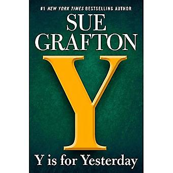 Y Is for Yesterday (Kinsey� Millhone Mystery)