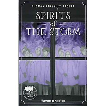 Spirits of the Storm (Haunted States of America)