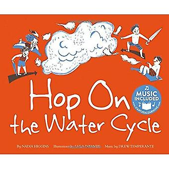Hop on the Water Cycle (Water All Around Us)